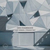 Chris Schambacher Flash Forward/Midnight Daze