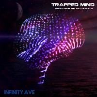Infinity Ave Trapped Mind