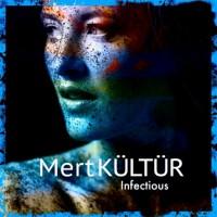 Mert Kultur Infectious