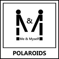 Me & Myself Polaroids