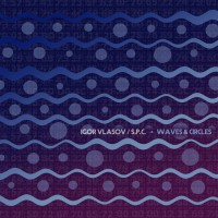 Spc, igor Vlasov Waves & Circles