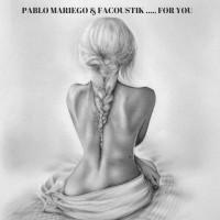 Pablo Moriego & Facoustik For You