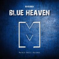 Ro Revrock Blue Heaven