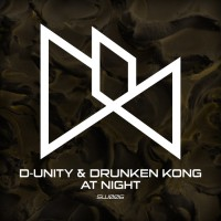 D-unity & Drunken Kong At Night