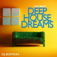 Dr Beat Deep House Dreams
