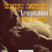 Arthur D\'amour Temptation
