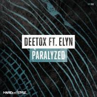 Deetox Feat Elyn Paralyzed