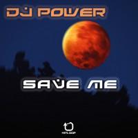 Dj Power Save Me