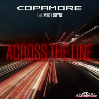 Copamore Feat Mikey Shyne Across The Line