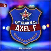 The Dead Man Axel F