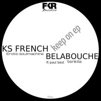 Ks French, belabouche Keep On EP
