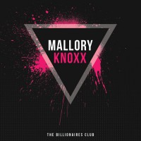 Mallory Knoxx The Billionaires Club