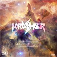 Krasher Make Me Feel