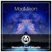 Madmilson Feeling