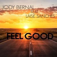 Jody Bernal Feat Laise Sanches Feel Good