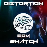 Diztotion EDM Smatch