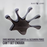 Chris Montana & Vinylsurfer feat Alexandra Prince Can\'t Get Enough