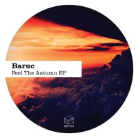 Baruc Feel The Autumn EP