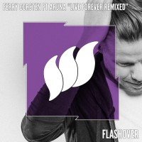 Ferry Corsten Feat Aruna Live Forever Remixed