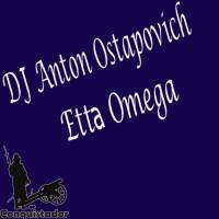 Dj Anton Ostapovich Etta Omega