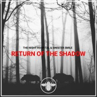 The Night Hospital & Sinister Smile Return Of The Shadow