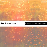 Paul Spencer Chase The Sun/Too Late