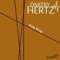 Dmitry Hertz With Drug