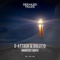 D-attack, Solutio Brightest Lights