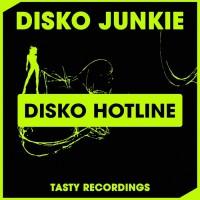 Disko Junkie Disko Hotline