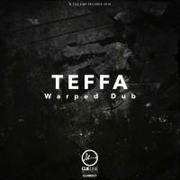 Teffa Warped Dub