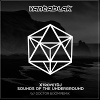 Xtrovetdj Sounds Of The Underground