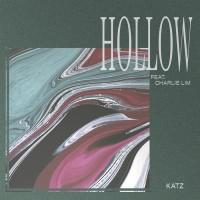 Katz Feat Charlie Lim Hollow