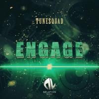 Tunesquad Engage