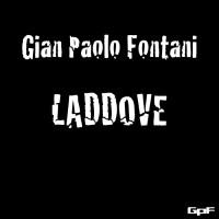 Gian Paolo Fontani Laddove
