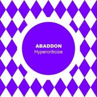 Abaddon Hypercriticize