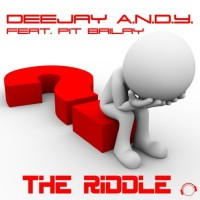 Deejay ANDY feat. Pit Bailay The Riddle