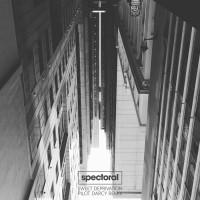 Spectoral Sweet Deprivation