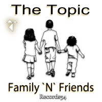 The Topic Family \'n\' Friends