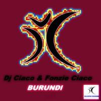 Fonzie Ciaco, Dj Ciaco Burundi