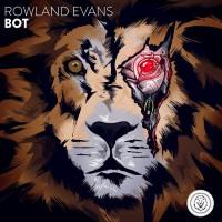 Rowland Evans BOT