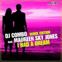 Dj Combo Feat Maureen Sky Jones I Had A Dream
