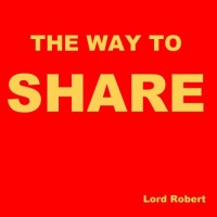 Lord Robert The Way To Share
