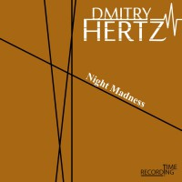 Dmitry Hertz Night Madness