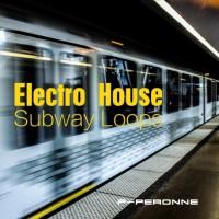 P-peronne Electro House Subway Loops