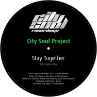 City Soul Project Stay Together