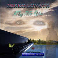 Mirko Lovato Play For You