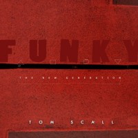 Tom Scall Funky