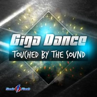 Giga Dance Touched By The Sound