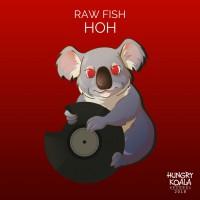 Raw Fish HOH