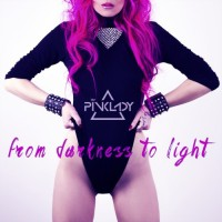 Djane Pinklady From Darkness To Light